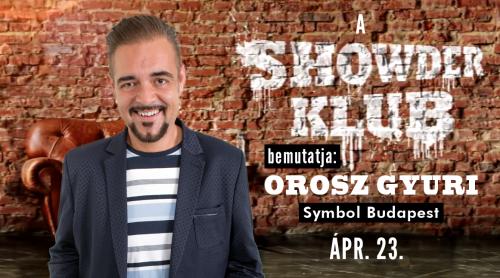 A Showder Klub bemutatja: Orosz Gyuri | OroszGyuri.hu