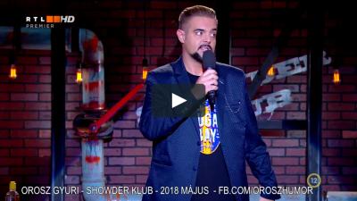 Orosz Gyuri Showder Klub 2018 tavasz II. | OroszGyuri.hu